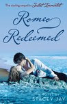 Romeo Redeemed (Juliet Immortal #2)