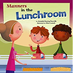 Manners in the Lunchroom (Way to Be!)