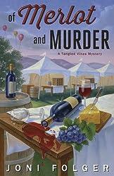 Of Merlot & Murder (A Tangled Vines Mystery)