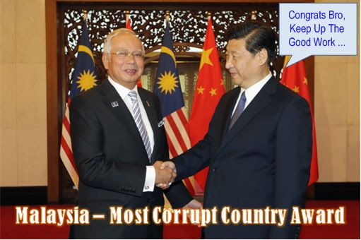 Malaysia The Most Corrupt Country - Congrats by China President