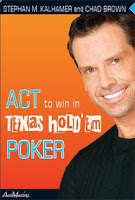 'Act to Win in Texas Hold 'em Poker' by Stephan M. Kalhamer and Chad Brown