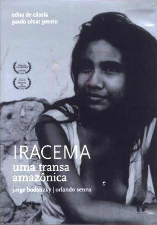 Resultado de imagem para poster iracema, uma transa amazônica