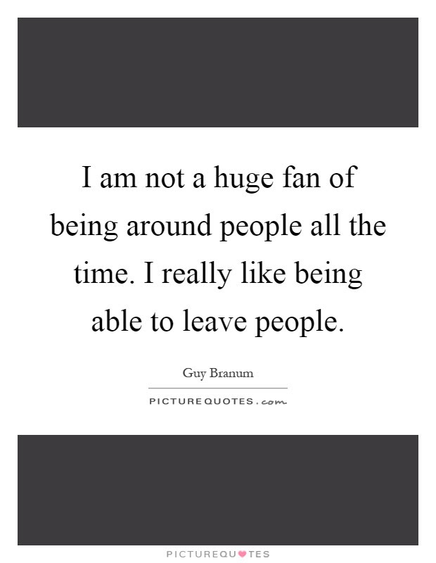 Huge Fan Quotes Huge Fan Sayings Huge Fan Picture Quotes Page 2