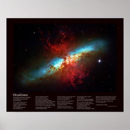 Desiderata Poem - A Starburst Galaxy - Messier 82 Poster