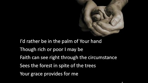 Hold You In The Palm Of His Hand Lyrics