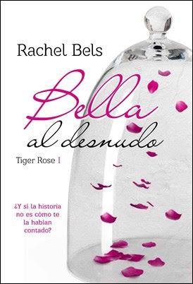 BELLA AL DESNUDO RACHEL BELS