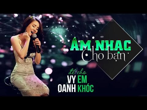Để cho em khóc - Vy Oanh