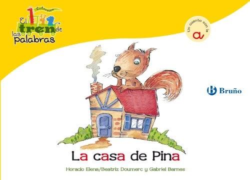 La Casa De Pina: Un Cuento Con La A (Castellano