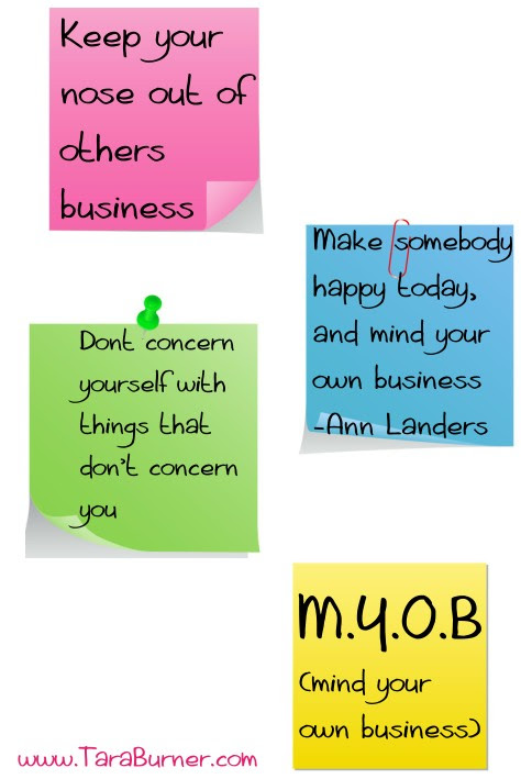 Mind Your Own Business Quotes. QuotesGram