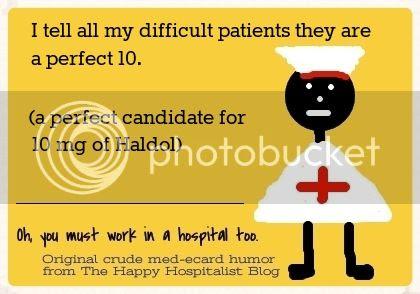 Perfect 10 mg of Haldol nurse ecard humor
