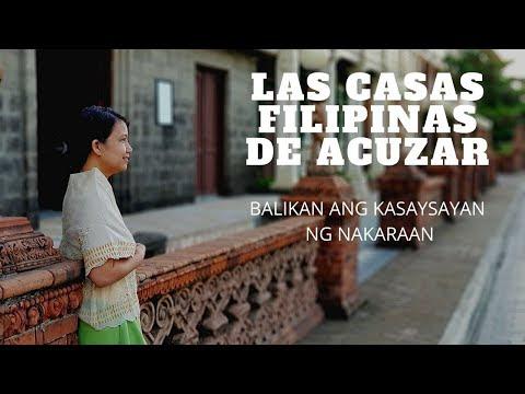 Balikan ang Kasaysayan ng Nakaraan sa Las Casas Filipinas de Acuzar