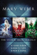 Title: The Storm Siren Trilogy: Storm Siren, Siren's Fury, Siren's Song, Author: Mary Weber