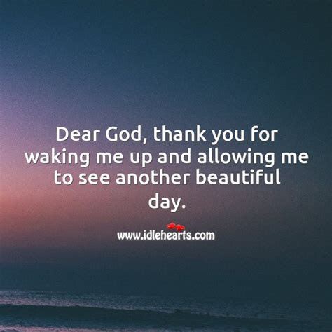 God Woke Me Up This Morning Quotes