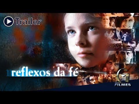 Reflexos da Fé [Trailer Oficial]