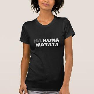 Hakuna Matata_Famous African Quotes T Shirts Kenya