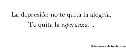Frase Amor Un Solo Alegria Realidad Suicidio Depresion Suicida