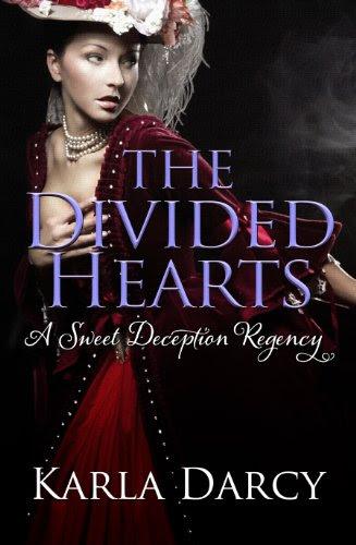 The Divided Hearts (Pride Meets Prejudice Regency Romance #7) by Karla Darcy