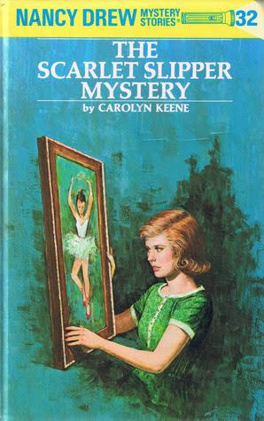 The Scarlet Slipper Mystery (Nancy Drew, #32)