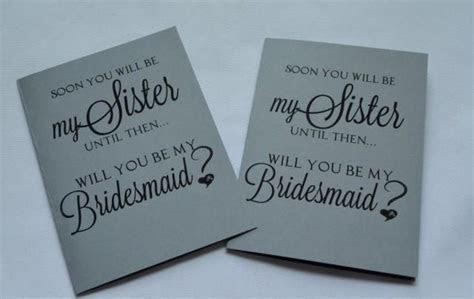 Soon You Will Be My SISTER BRIDESMAID CARD Bridesmaid