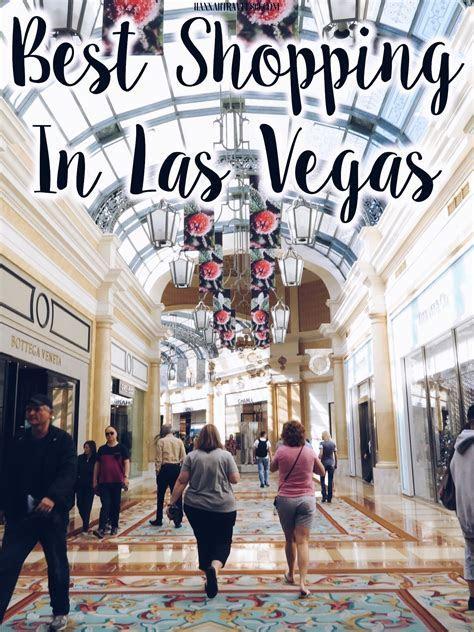 Best Shopping In Las Vegas   Las vegas   Las vegas