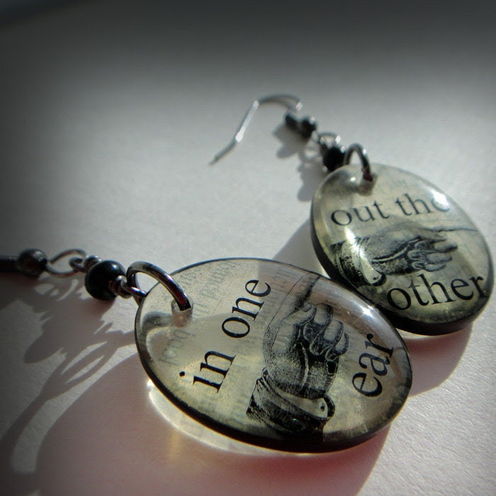 in one ear ,out the other resin earrings,sarcastic humor earrings,sepia