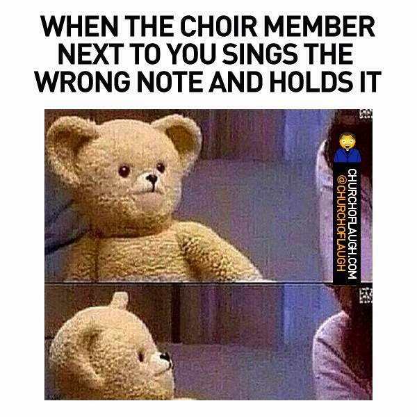 Choir 2bmember 2bwrong 2bnote Christian Funny Pictures A Time To