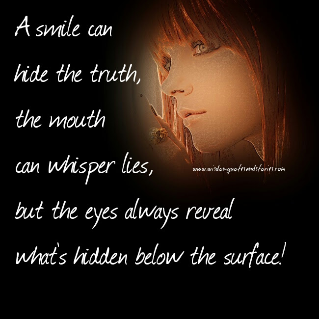 Eyes Always Reveal Whats Hidden Wisdom Quotes Stories