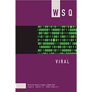 Viral: WSQ Volume 40, Numbers 1&2 Spring/Summer 2012 (Women's Studies Quarterly)