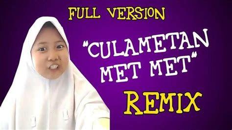 lagu mp culametan met met versi dj remix