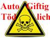 Auto Giftig und Absolut Toedlich