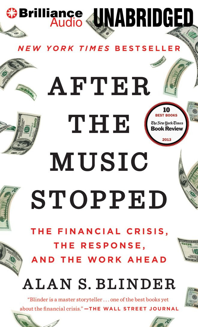 After the Music Stopped: The Financial Crisis, the Response, and ...