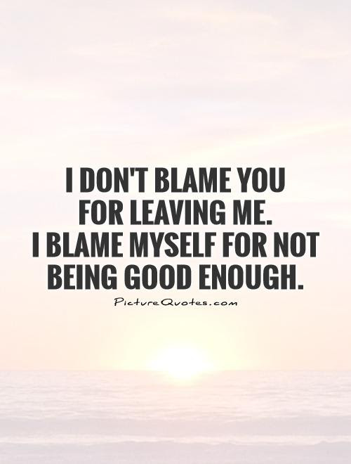 Quotes About Never Doing Enough 50 Quotes