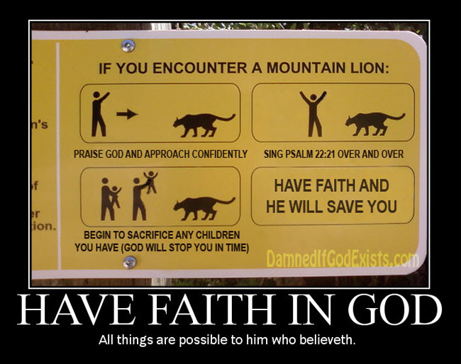 Have Faith In God All Things Are Possible To Him Who Believeth