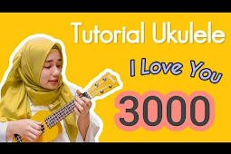 I LOVE YOU 3000 CHORD UKULELE KUNCI GITAR