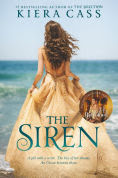 Title: The Siren, Author: Kiera Cass