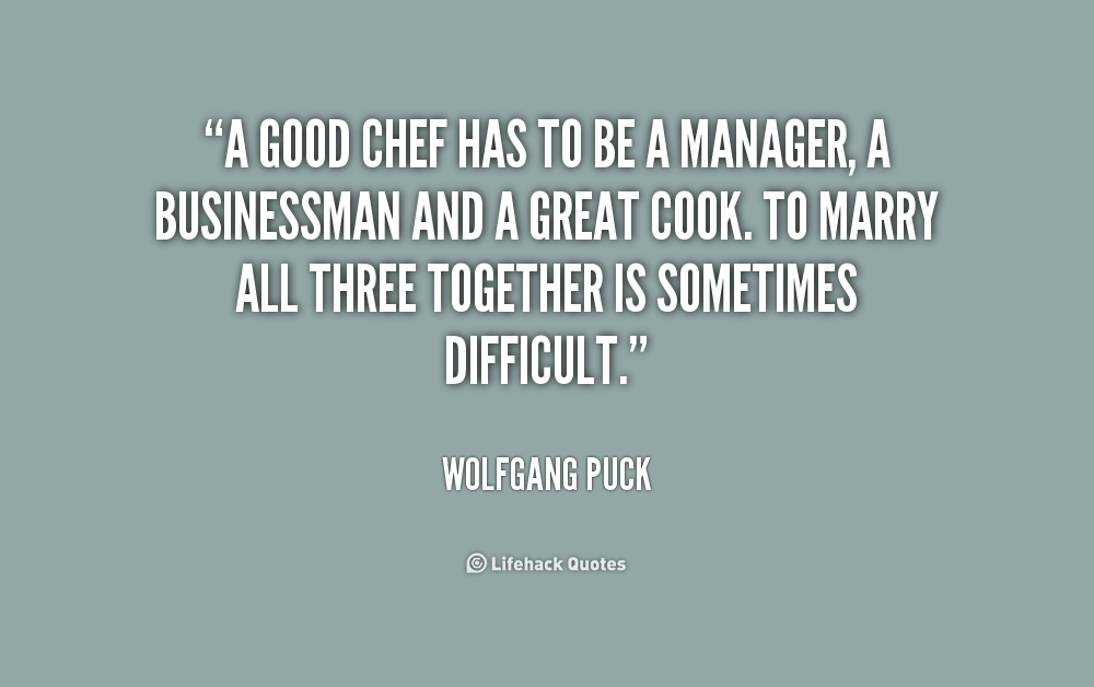 Quotes About Chefs 152 Quotes