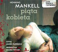 Henning Mankell Piąta kobieta