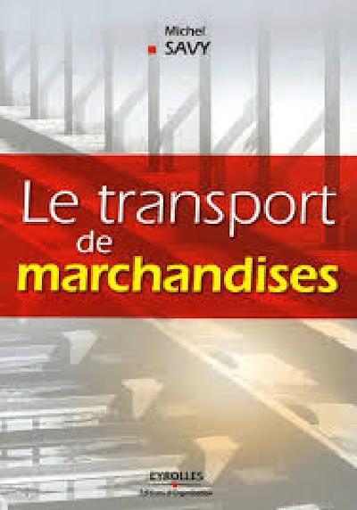 Télécharger le Livre : le transport de marchandises.pdf
