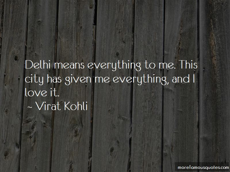 I Love My Delhi Quotes Top 10 Quotes About I Love My Delhi From