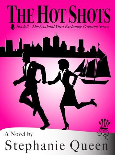 The Hot Shots (Scotland Yard Exchange Program) by Stephanie Queen