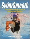 Swim Smooth: The Complete Coaching Programme for Swimmers and Triathletes