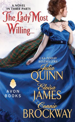 The Lady Most Willing...: A Novel in Three Parts by Julia Quinn