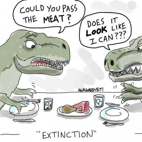 hahahahahahahahahahaha so this is how the dinosaurs died!!! Trex.