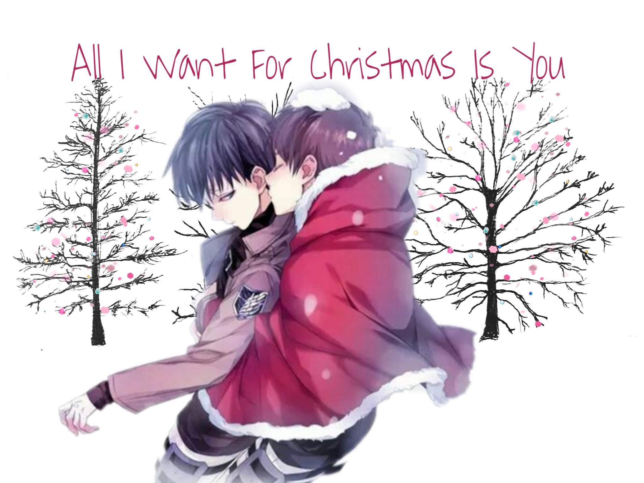 All I Want For Christmas Is You Attack On Titan Amino