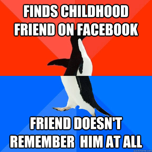 Finds Childhood Friend On Facebook Friend Doesnt Remember Him At