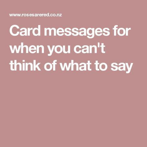 Card messages for when you can't think of what to say