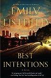Best Intentions: A Novel
