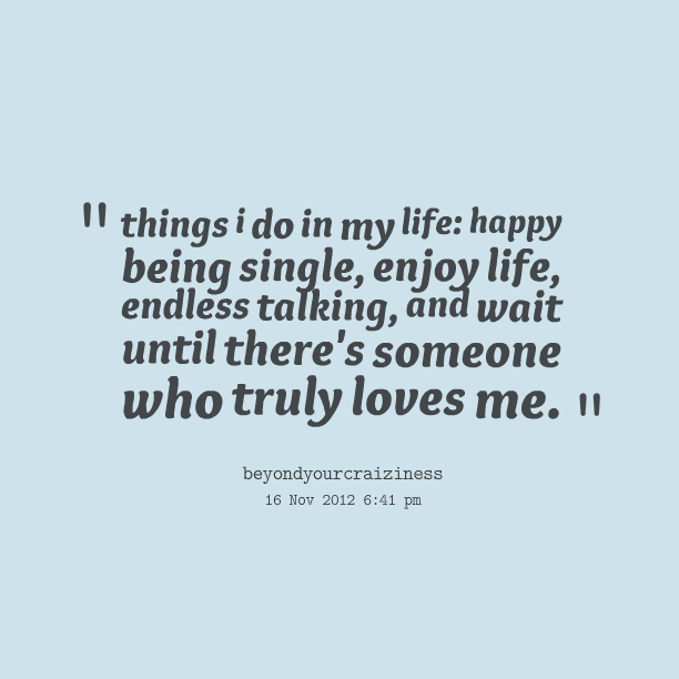 Love Being Single Quotes Tumblr