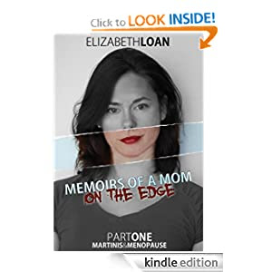 Memoirs Of A Mom On The Edge (Part)