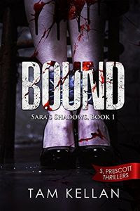 Bound by Tam Kellan